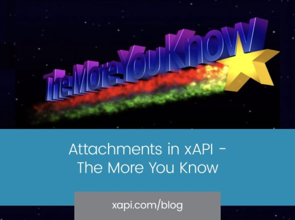 xAPI Blog Attachements in xAPI TMYK