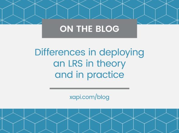xapi blog Difference in deploying an LRS